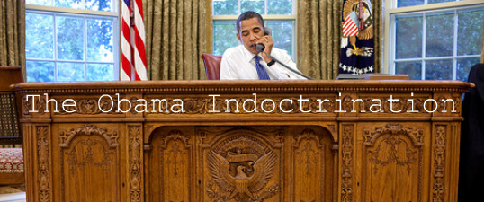 The Obama Indoctrination FEATURE