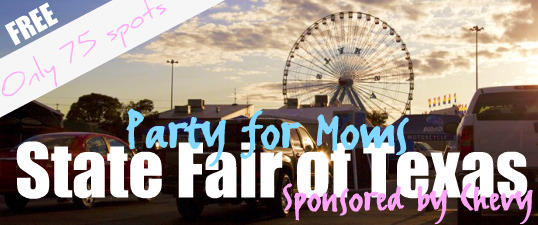 Party for Moms State Fair of Texas sponsored by Chevy