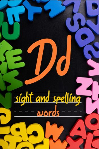 Letter D Sight and Spelling Word List - Kids Activities Blog