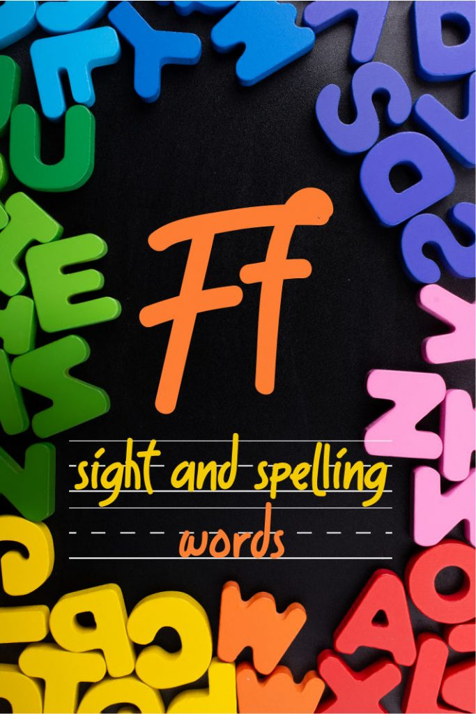 Letter F Sight and Spelling Word List - Kids Activities Blog