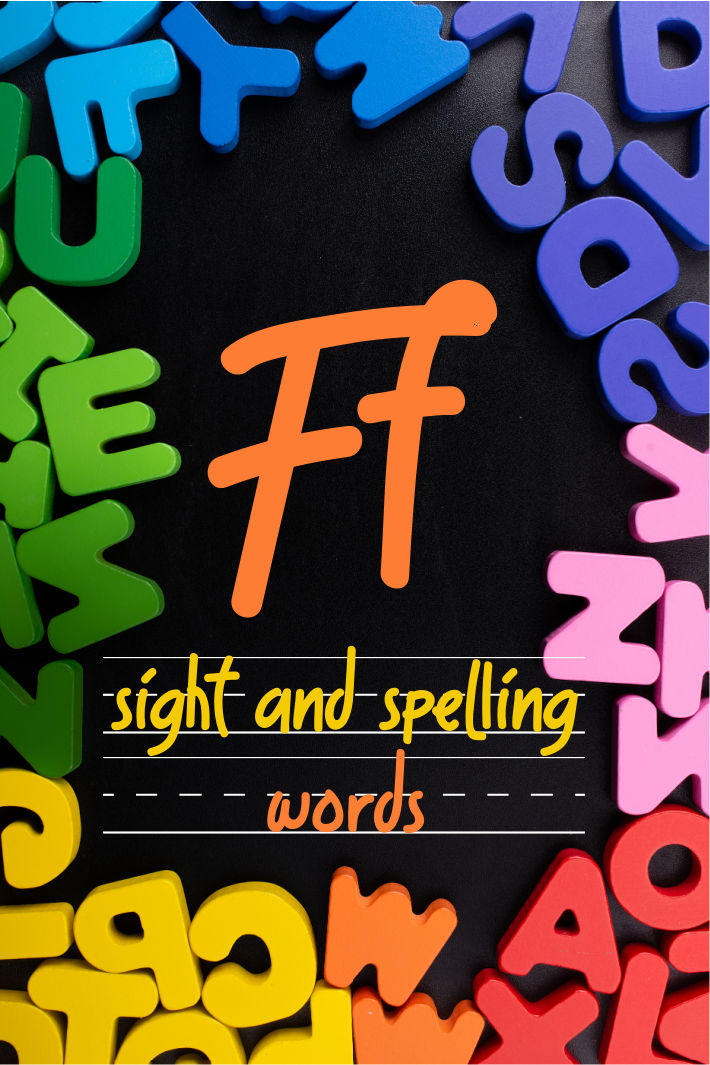 Spelling and Sight Word List – The Letter F
