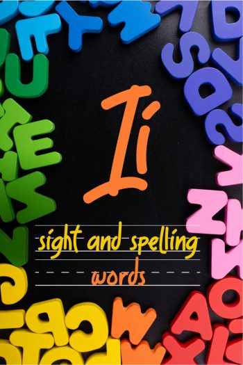 Letter I Sight and Spelling Word List - Kids Activities Blog