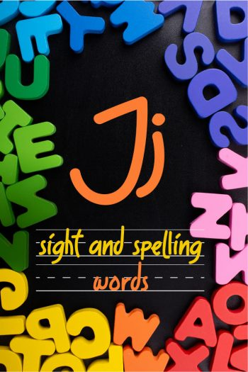Letter J Sight and Spelling Word List - Kids Activities Blog