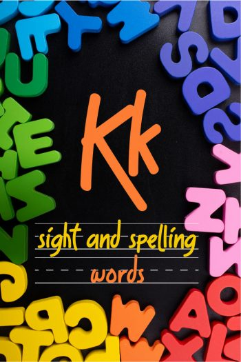 Letter K Sight and Spelling Word List - Kids Activities Blog