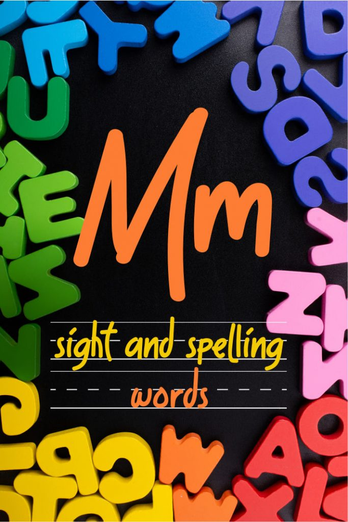 Letter M Sight and Spelling Word List - Kids Activities Blog