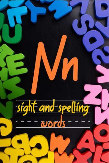 Letter N Sight and Spelling Word List - Kids Activities Blog