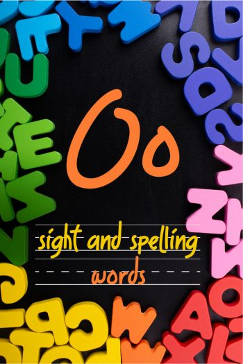 Letter O Sight and Spelling Word List - Kids Activities Blog