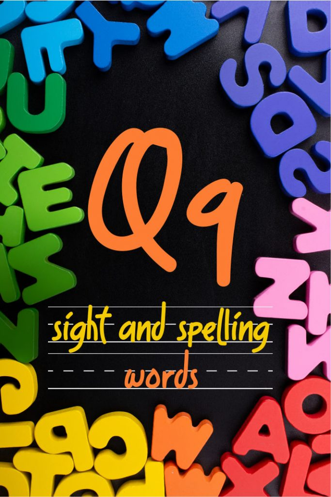 Letter Q Sight and Spelling Word List - Kids Activities Blog