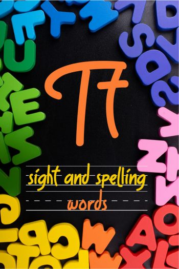 Letter T Sight and Spelling Word List - Kids Activities Blog