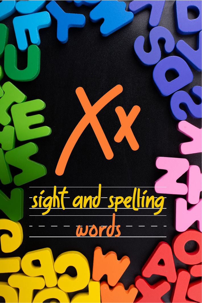 Spelling and Sight Word List – The Letter X