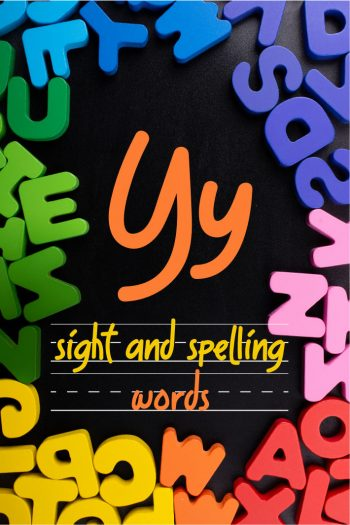 Letter Y Sight and Spelling Word List - Kids Activities Blog