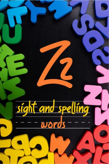 Letter Z Sight and Spelling Word List - Kids Activities Blog
