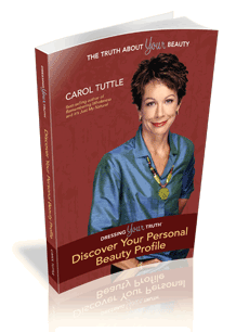 Dressing Your Truth by Carol Tuttle