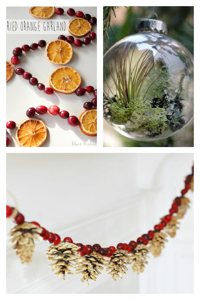 natural ornaments with orange and cranberry garland, terrarium balls, and pine cone and cranberry garland.