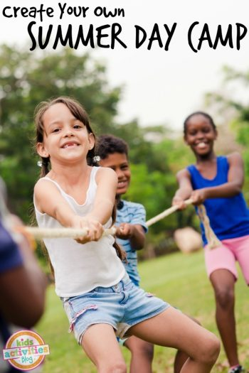 Create Your Own Summer Day Camp From Kids Activities Blog