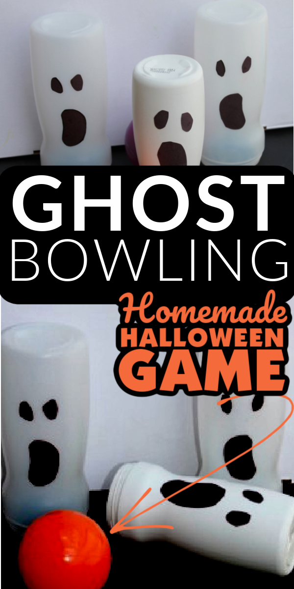 Three home made pins stand on top of the image. White Text Reads: Ghost Bowling. Orange Text Reads: Homemade Halloween Game with an arrow leading to an orange pumpkin ball. One of the ghost pins from above has fallen, now.