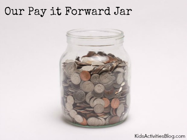 Pay It Forward Jar: money for teaching kids acts of kindness