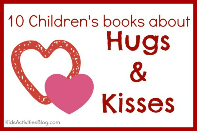 {Story Time} Books to Read: Hugs and Kisses