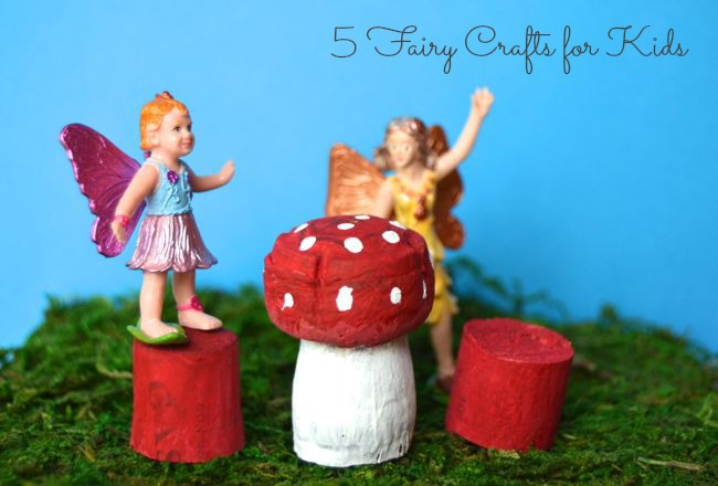 5 Fairy Crafts for Kids