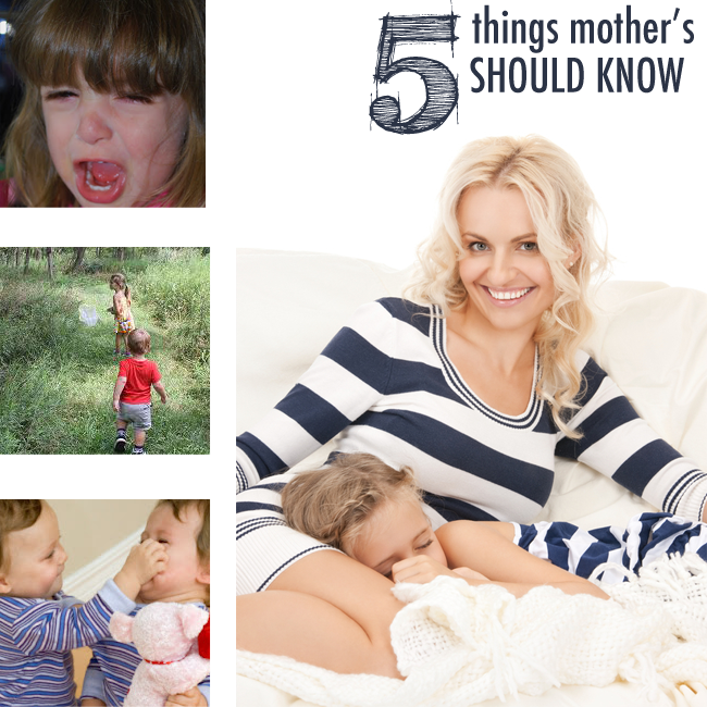 5 Things Mothers Should Know