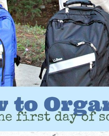 How to Organize for the First Day of School on Kids Activities Blog
