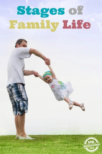 Stages of Family Life - Kids Activities Blog