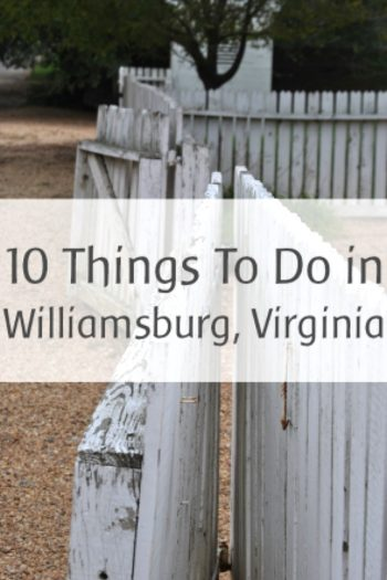 10 Things to Do in Williamsburg Virginia from Kids Activities Blog