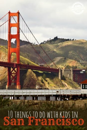 10 Things to Do with Kids in San Francisco CA