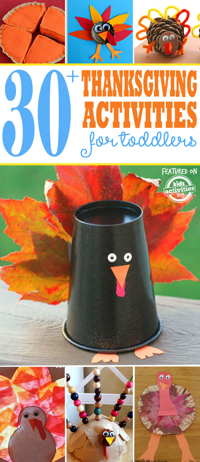 30+ thanksgiving activities for toddlers-turkey made of leaves and a black cup, paper turkey, muffin wrapper turkey, turkey made with beads, pumpkin pie playdough, and a pine cone turkey made from pipe cleaners.