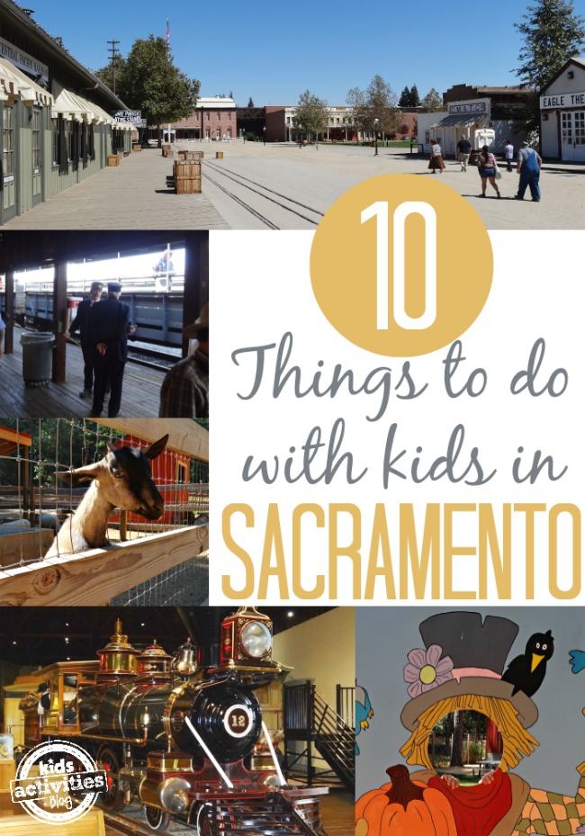 10 Things to Do with Kids in Sacramento CA - Kids Activities Blog