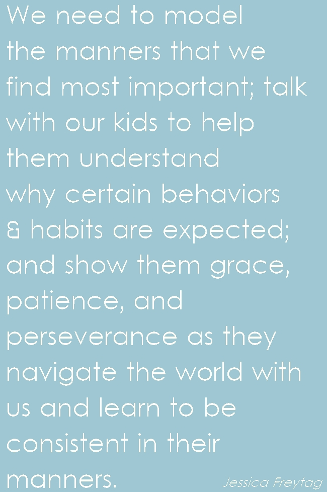 quote about kids and manners