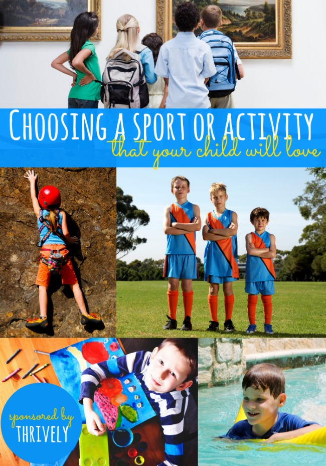 choosing a sport or activity that your child will love - sponsored by Thrively