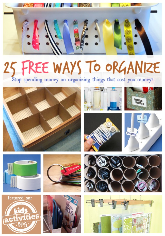 25 Free Ways to Organize - Kids Activities Blog