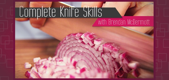 Complete Knife Skills with Brendan McDermott - screenshot from class