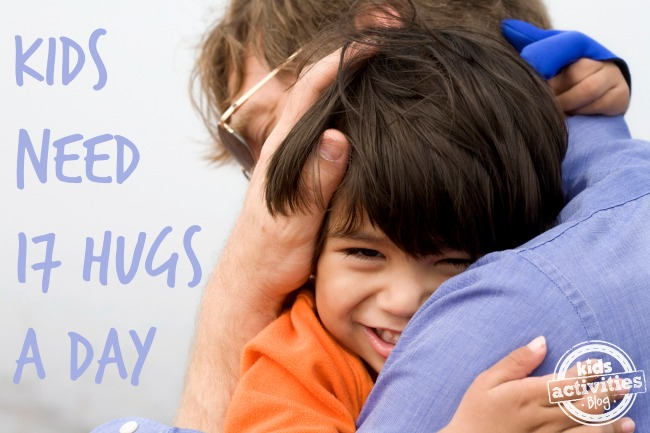 Kids Need 17 Hugs a Day - Kids Activities Blog