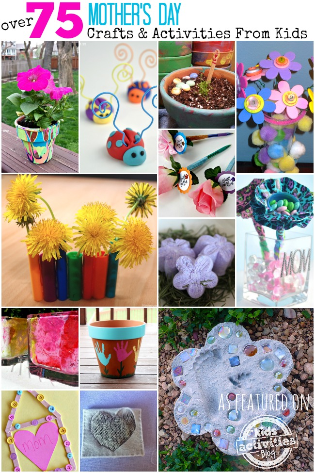 Over 75 Mothers Day Crafts & Activities For Kids