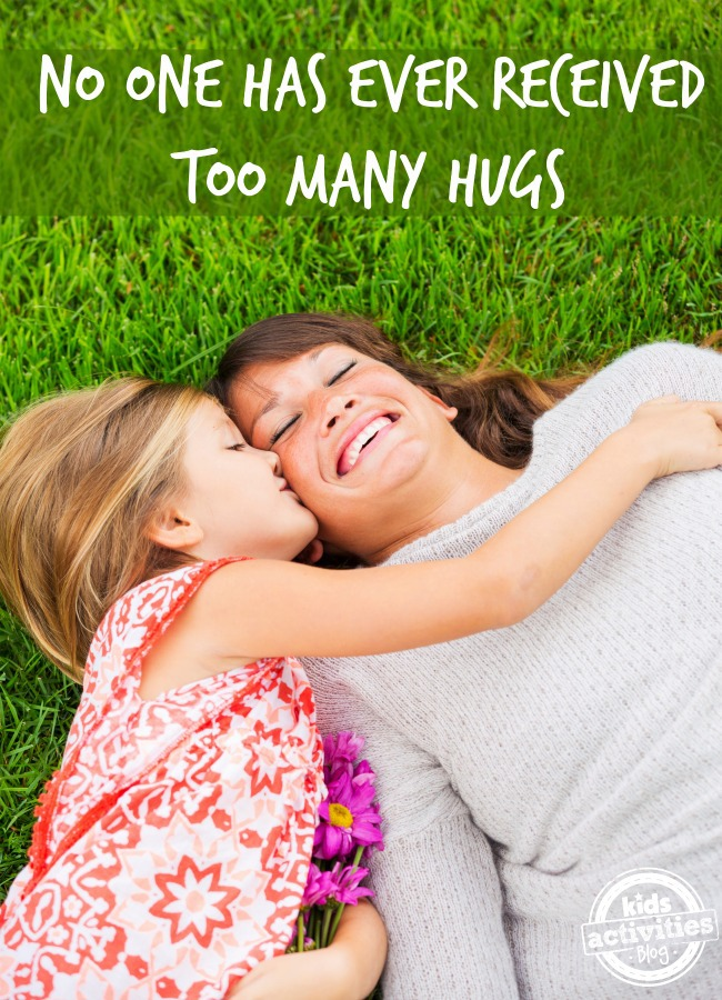 no one has ever received too many hugs - Kids Activities Blog