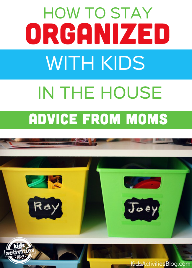 How Do I Keep My House Organized With Kids?