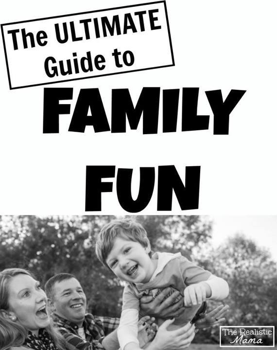 ultimate guide to family fun