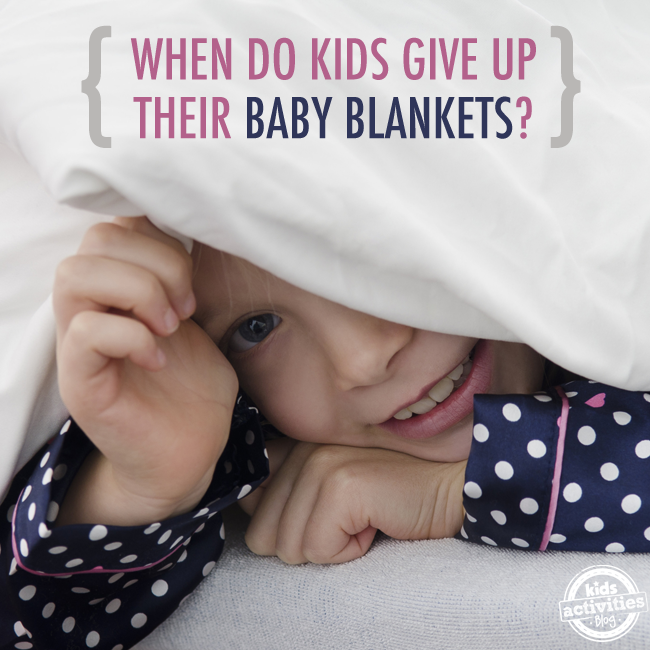 When Do Kids Give Up Their Baby Blankets?