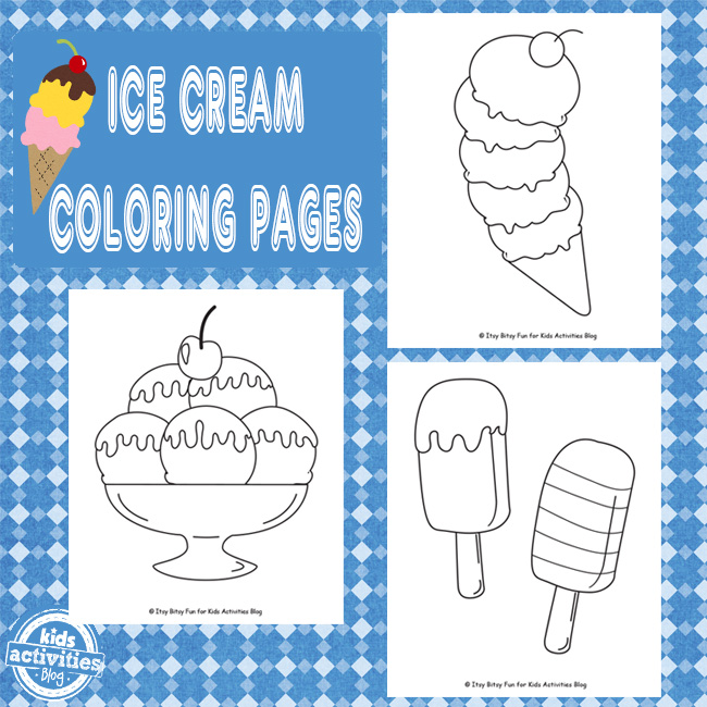 Ice Cream Coloring Pages Are For All The Cool Kids Kids Activities Blog