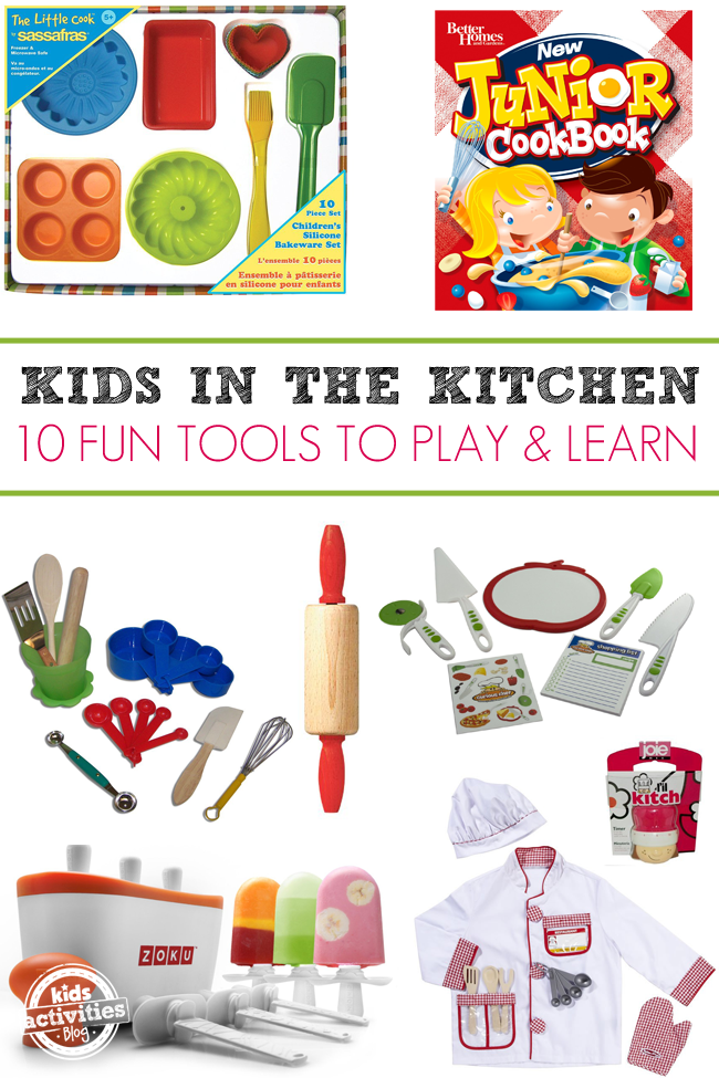 10 Fun Tools for Kids In The Kitchen