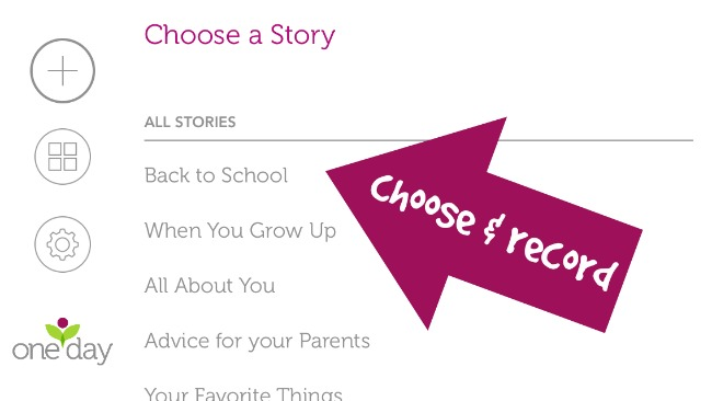 One Day App - choose and record story