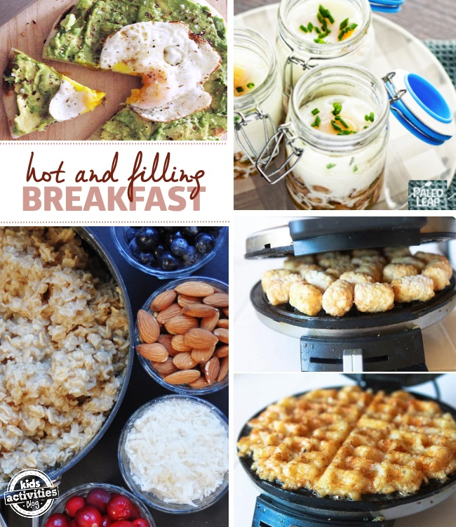 25 Hot and filling breakfast ideas