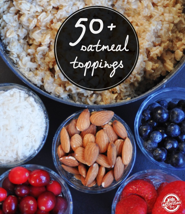 50 toppings that you can add to your oatmeal to make your breakfast do a yummy dance in your mouth