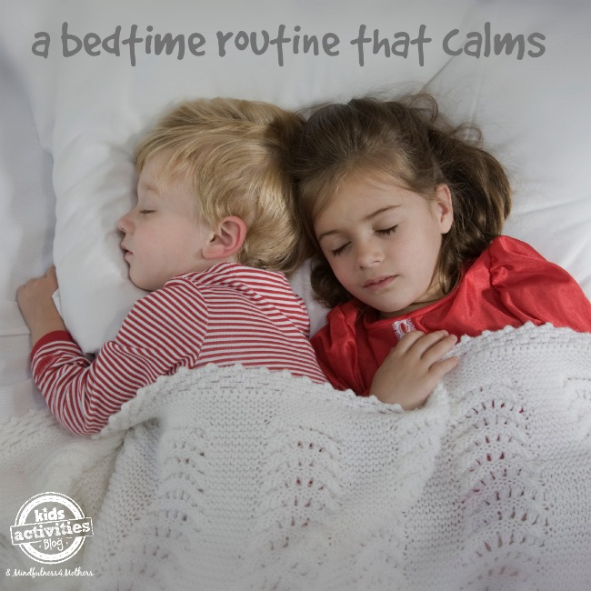 Bedtime Routine that Calms