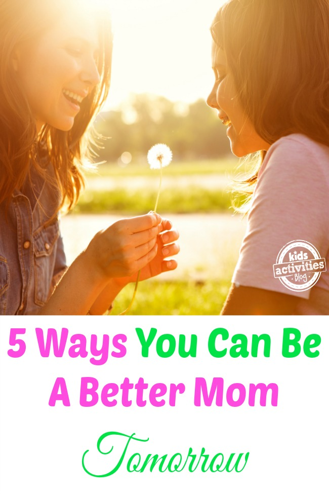 be a better mom tomorrow