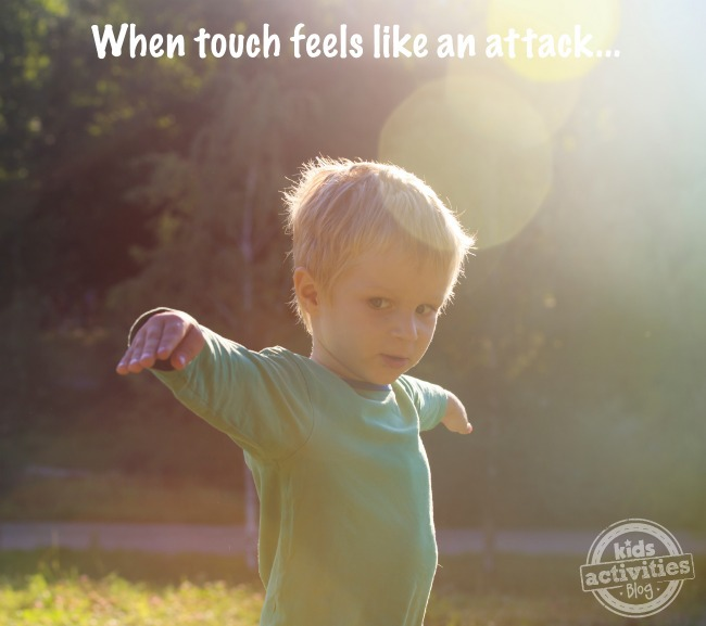 when touch feels like an attack - sensory processing