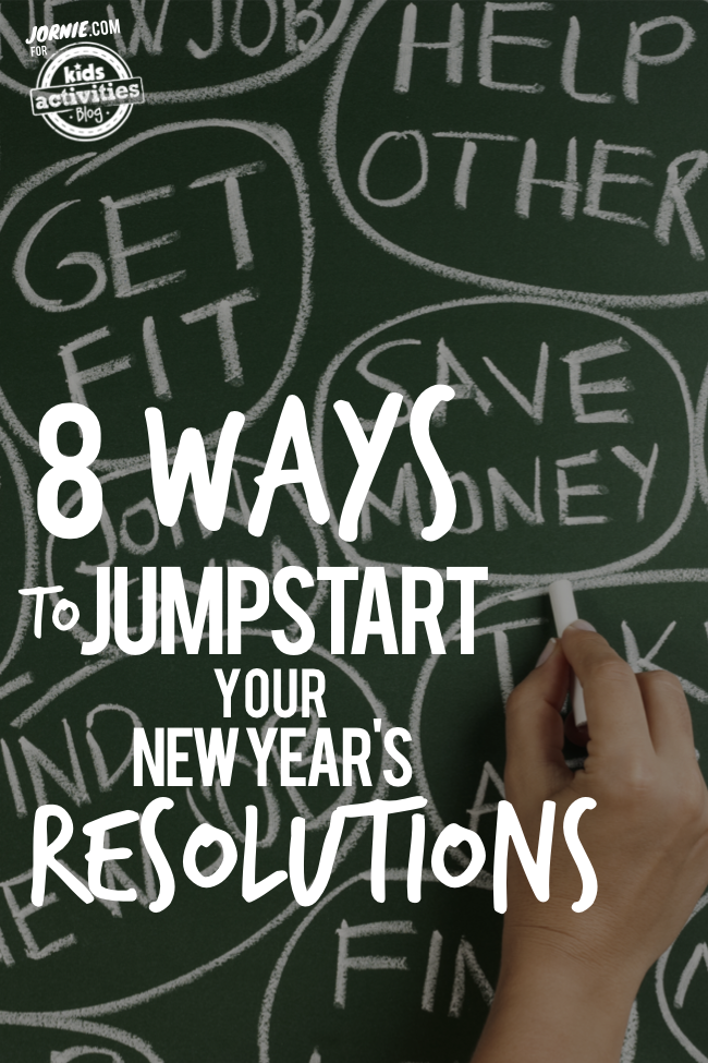 8 Ways to Jumpstart Your New Year's Resolutions