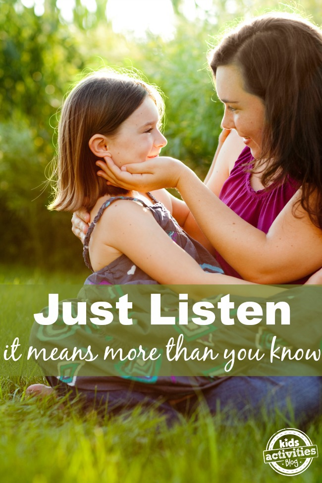 Listen to Your Kids... It Means More Than You Know